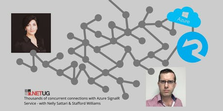 Thousands of concurrent connections with Azure SignalR Service by Nelly Sattari & Stafford Williams tickets