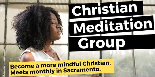 Free Monthly Christian Mindfulness & Meditation Group