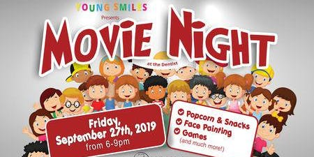 Young Smiles Presents Movie Night at the Dentist