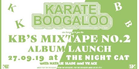 Karate Boogaloo 'Mixtape No. 2' Album Launch tickets