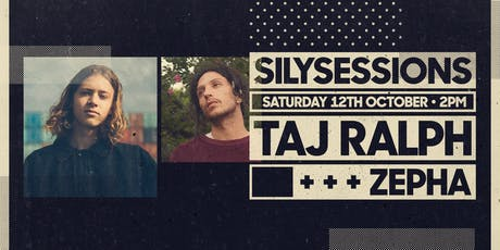 SILY Sessions - Taj Ralph & Zepha tickets