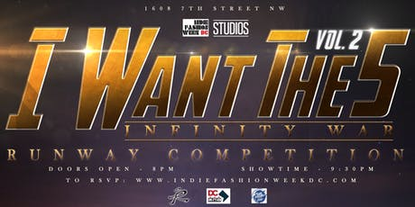 "#ModelMondayz presents ""I Want The 5"" Runway Competition & After Party tickets"
