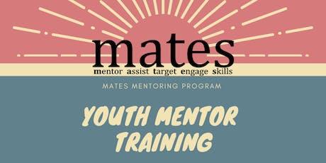 MATES Mentor Training tickets