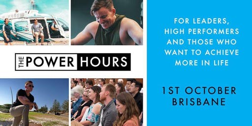 Power Hours National Tour - Brisbane