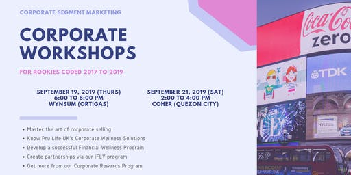 CORPORATE SEGMENT | Corporate Workshop for Rookies (Sept. 21, 2019)