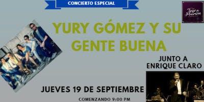 YURY GOMEZ Y SU GENTE BUENA