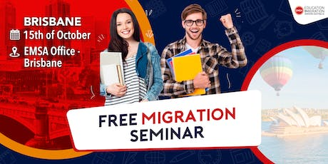 Free Migration Seminar Brisbane (October 2019) tickets