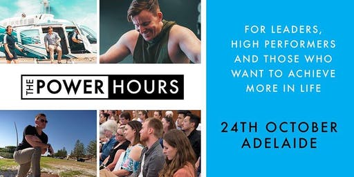 Power Hours National Tour - Adelaide