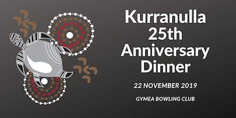 Kurranulla 25th Anniversary Dinner tickets
