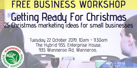 FREE business workshop - Getting Ready for Christmas tickets
