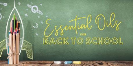 Back to School w/ Essential Oils tickets
