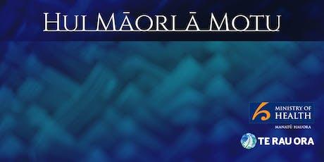 Hui Māori Ā Motu - Christchurch tickets