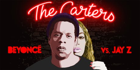 The Carters - Beyonce Vs. Jay Z - Free With RSVP tickets