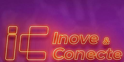 Inove & Conecte: Congresso de Inovação digital no Mundo Corporativo