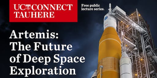 UC Connect: Artemis - The Future of Deep Space Exploration