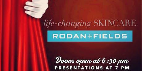 Rodan + Fields Product Debut!  tickets