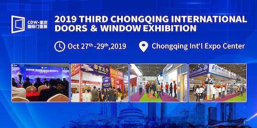 The 3rd Chongqing International Doors & Windows Exhibition (CDW 2019)