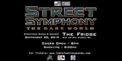 Street Symphony - The Dark World // Streetwear Shows & Concert