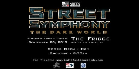 Street Symphony - The Dark World // Streetwear Shows & Concert  tickets