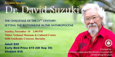 Dr. David Suzuki talks at VJGA's 60th Anniversary tickets