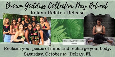 Brown Goddess Collective Day Retreat: Relax + Relate + Release tickets