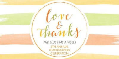 The Blue Line Angels-  5th Annual Thanksgiving Dinner