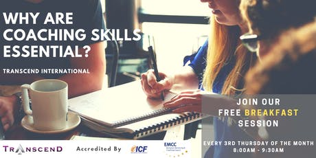 WHY ARE COACHING SKILLS ESSENTIAL? Join our Free Breakfast Intro Session! tickets