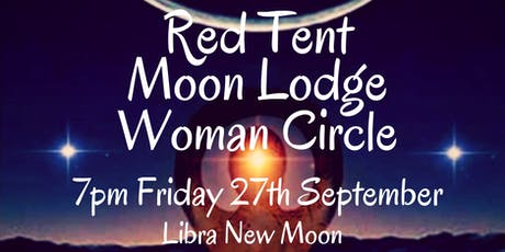 September Red Tent Moon Lodge Woman Circle tickets
