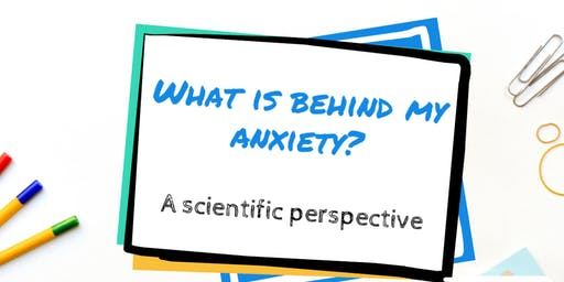 What is behind my anxiety?