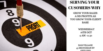 Serving your Customers WHY