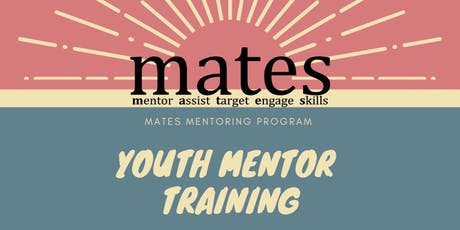 MATES Mentor Training tickets