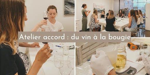 Atelier accord: du vin à la bougie (dégustation de vin + atelier de bougie)