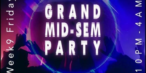 MUISS Grand Mid-Sem Party @ District 1| Friday 27th September 2019