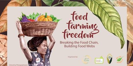 Food. Farming. Freedom tickets