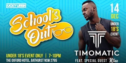 Timomatic & K-Time - Under 18s Show