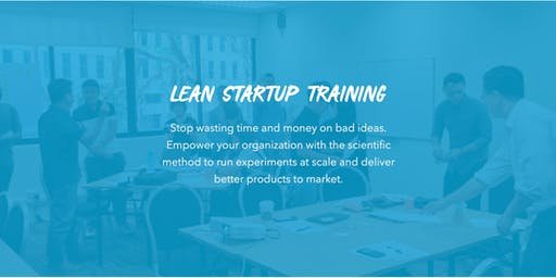 Lean StartUp Training for Companies San Francisco