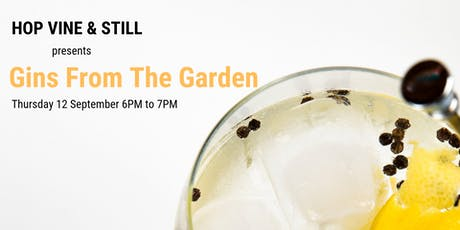 Gins From The Garden  Tasting Event - Second Session tickets