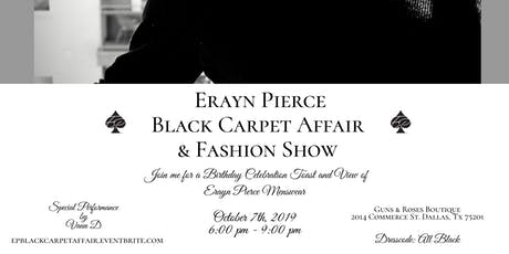 Erayn Pierce Black Carpet Affair & Fashion Show tickets