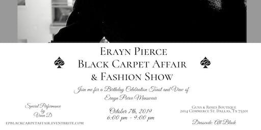 Erayn Pierce Black Carpet Affair & Fashion Show