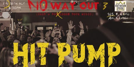 Hit Pump - No Way Out tickets