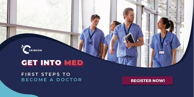 [HCM] Med Admissions: Get into Med: First steps to become a doctor