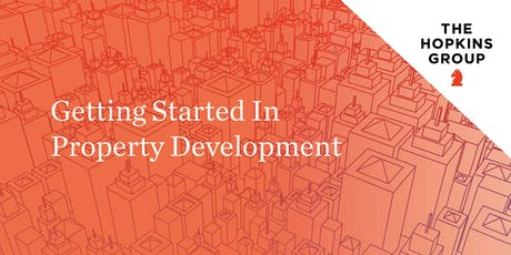 How To Get Started In Property Development tickets
