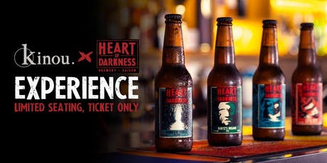 Kinou X Heart Of Darkness Experience tickets