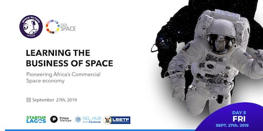 Day 5: Learning the  business of Space  #LSW19