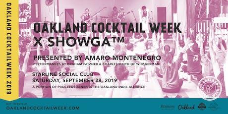 Oakland Cocktail Week 2019 x SHOWGA™ presented by Amaro Montenegro tickets