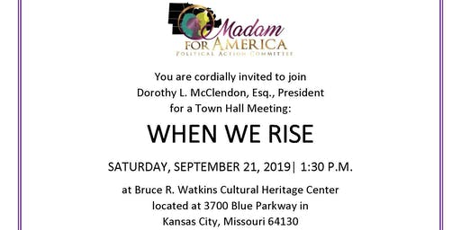 Town Hall: When We Rise