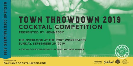 Oakland Cocktail Week 2019 | Town Throwdown Cocktail Competition x Hennessy tickets