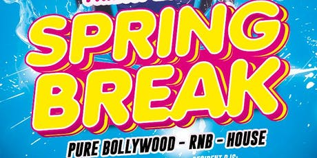 Bollywood Spring Break Party tickets