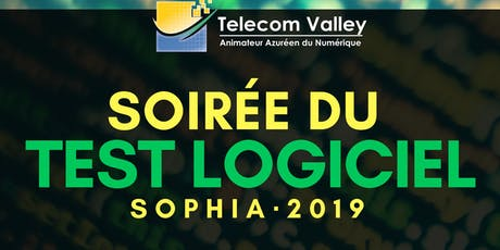 Soirée du Test Logiciel Sophia 2019 - TELECOM VALLEY billets