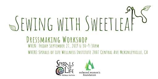 Sewing with Sweet Leaf: Dressmaking Workshop